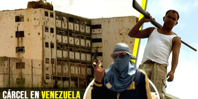 cárcel peligrosa peor mundo Venezuela